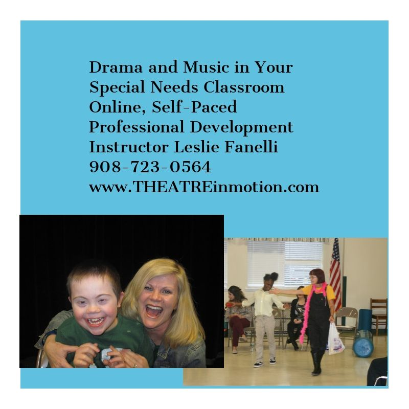 image-834851-Special_Needs_Professional_DevelopmentDrama_Music_Special_Education_Leslie_Fanelli_Theatre_in_Motion-9bf31.jpg